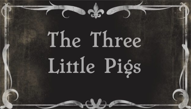title card for the retelling of The Three Little Pigs at ReveDreams